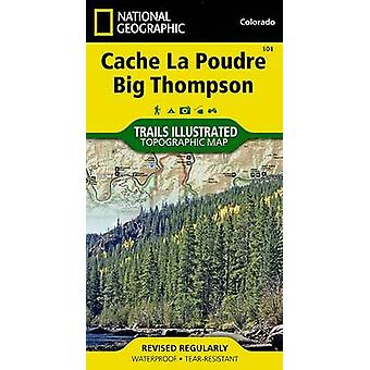 Cache La Poudre/Big Thompson - Trails Illustrated by National Geograph
