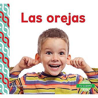 Las Orejas (Ears) by Julie Murray - 9781624026515 Book