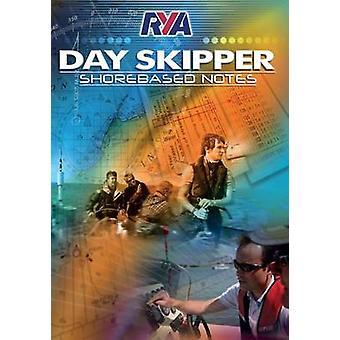 RYA Day Skipper Shorebased Notes by Royal Yachting Association - 9781