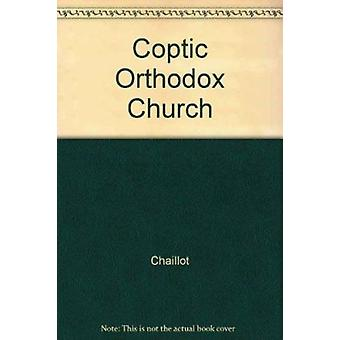 Coptic Orthodox Church by Chaillot - 9788389396150 Book