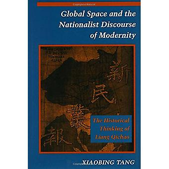 Global Space and the Nationalist Discourse of Modernity - The Historic