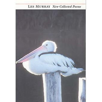 Uusi kerätyt runoja Les Murray - 9781857546231 kirja