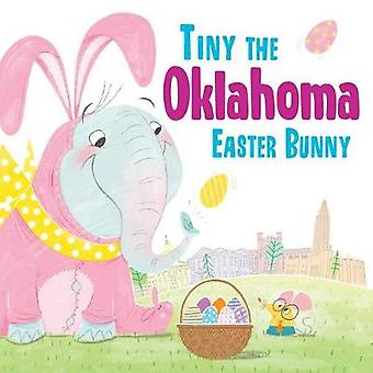 Tiny the Oklahoma Easter Bunny by Eric James - 9781492659532 Book