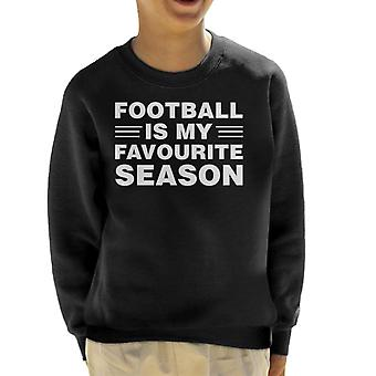 Football Is My Favourite Season Kid's Sweatshirt