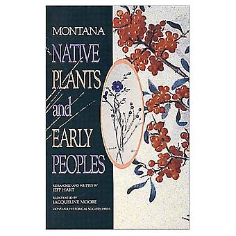 Montana Native Plants and Early Peoples