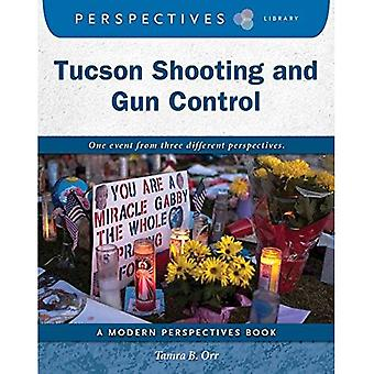 Tucson Shooting and Gun Control (Perspectives Library: Modern Perspectives)