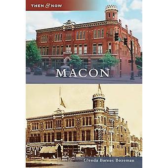 Macon by Glenda Barnes Bozeman - 9780738566870 Book