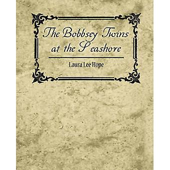 The Bobbsey Twins at the Seashore by Laura Lee Hope & Lee Hope