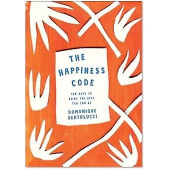 Happiness Code by Domonique Bertolucci