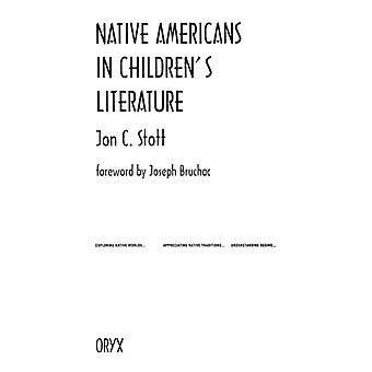 Native Americans in Childrens Literature by Jon C Stott