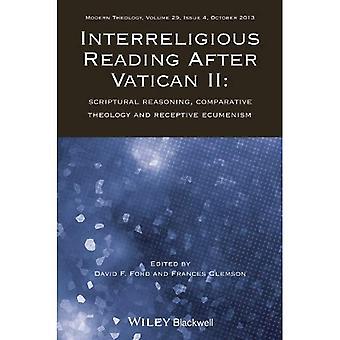Interreligiöse lesen nach Vatican II: Biblische Begründung, Komparative Theologie und Rezeptive Ökumene (Richtungen...