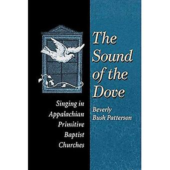 The Sound of the Dove: Singing in Appalachian Primitive Baptist Churches