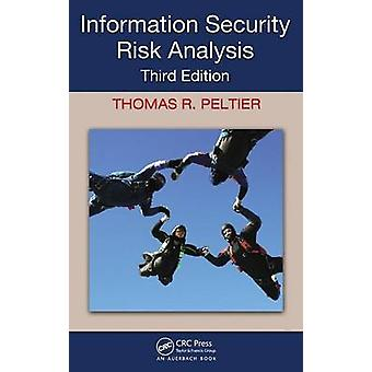 Information Security Risk Analysis by Peltier & Thomas R.