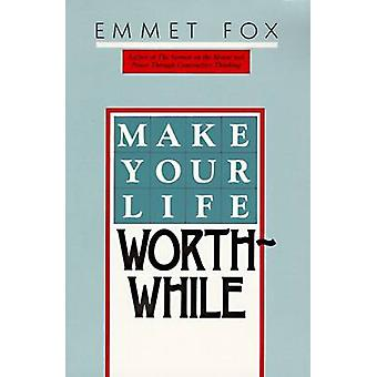 Make Your Life Worthwhile by Fox & Emmet