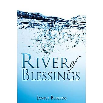 River of Blessings by Burgess & Janice
