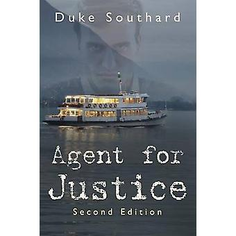 Agent for Justice by Southard & Duke