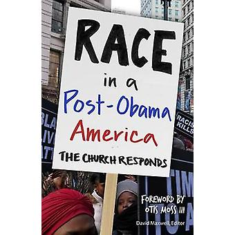 Race in a PostObama America by Maxwell & David