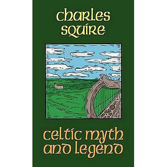 Mito céltico y la leyenda por Escudero y Carlos