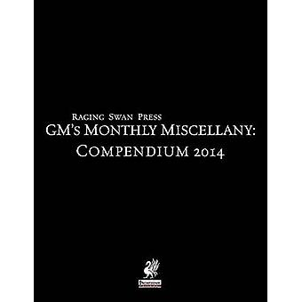 Raging Swan Presss GMs Miscellany Compendium 2014 by Broadhurst & Creighton