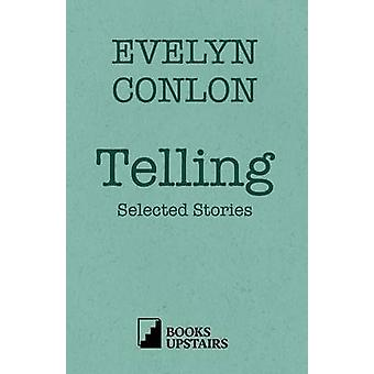 Telling Selected Stories by Conlon & Evelyn