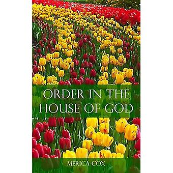 Order in the House of God by Cox & Merica