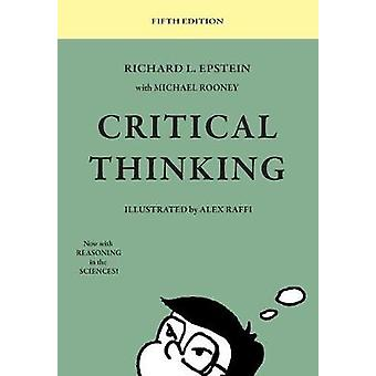 Critical Thinking 5th Edition by Epstein & Richard L