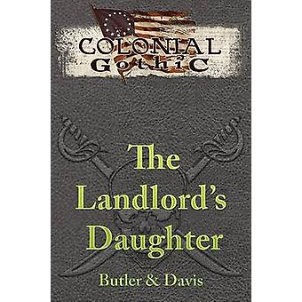 The Landlords Daughter by Butler & William