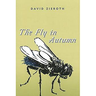 Fly in Autumn by David Zieroth - 9781550174687 Book