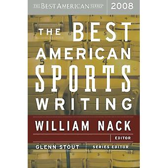 Best American Sports Writing 2008 by William Nack - 9780618751181 Book