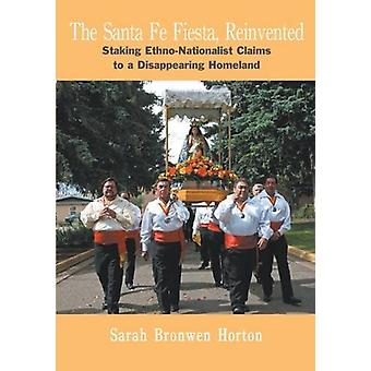 Santa Fe Fiesta - Reinvented by Sarah Bronwen Horton - 9781934691199 B