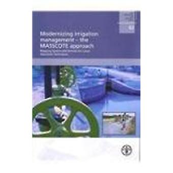 Modernizing Irrigation Management - The MASSCOTE Approach Mapping Syst