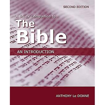 A Study Companion to the Bible - An Introduction (2nd Revised edition)