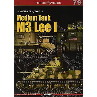 Medium Tank M3 Lee I by Slawomir Zajaczkowski - 9788366148482 Book
