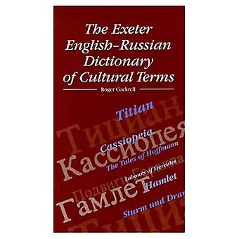 The Exeter English-Russian dictionary of cultural terms