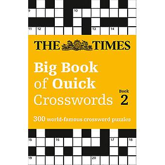 Times Big Book of Quick Crosswords Book 2 by The Times Mind Games