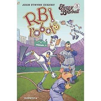 "Fuzzy Baseball #3 ""RBI Robots"" HC - RBI Robots by John Steve"