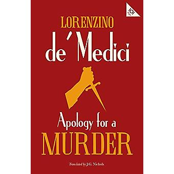 Apology for a Murder by Lorenzino De Medici - 9781847497925 Book