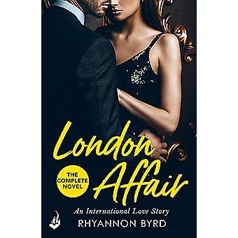 London Affair - An International Love Story - A sexy - thrilling romanc