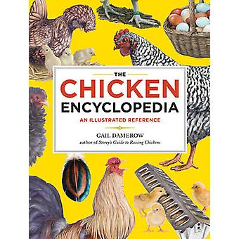 Chicken Encyclopedia by Gail Damerow