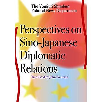 Perspectives on Sino-Japanese Diplomatic Relations - The Yomiuri Shimb