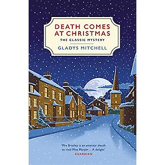 Death Comes at Christmas by Gladys Mitchell - 9781529110920 Book
