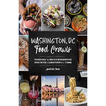 Washington DC Food Crawls by Nomtastic Foods