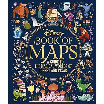 The Disney Book of Maps by Illustrated by Walt Disney Company Ltd
