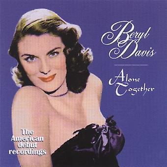 Beryl Davis - Alone Together [CD] USA import