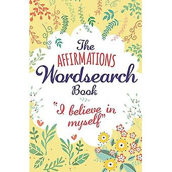 The Affirmations Wordsearch Book (192pp royal puzzles)