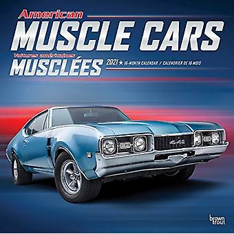 American Muscle Cars Voitures Americaines Musclees 2021 Square Foil English French Btca Calendar by Browntrout