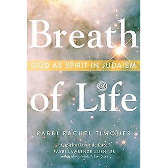 Breath of Life - God as Spirit in Judaism by Rabbi Rachel Timoner - 97