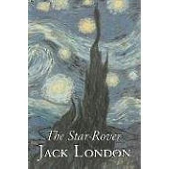 The Star-Rover by Jack London - Fiction - Action & Adventure by J
