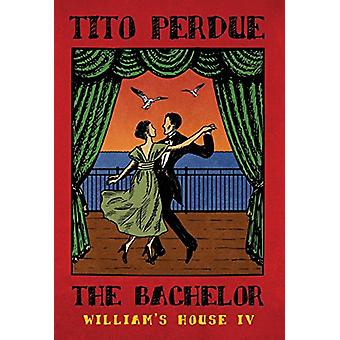 The Bachelor by Tito Perdue - 9781912079674 Book