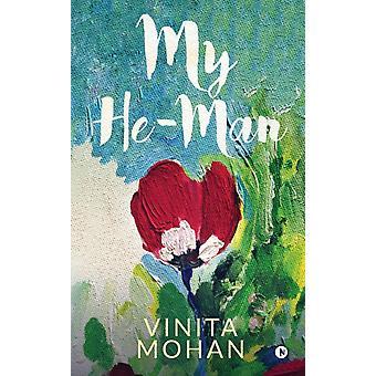 My HeMan door Vinita Mohan